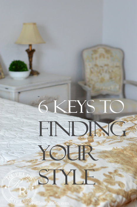 6 Key to Finding Your Style